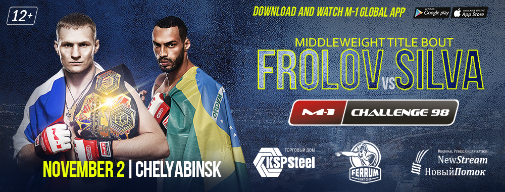 M-1 Challenge 98 - Frolov vs. Silva - November 2 (OFFICIAL DISCUSSION) 33545_98_1000x380